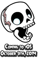 Skullduggery! Coming to iOS October 9th,   2014